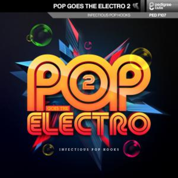 Pop Goes The Electro 2