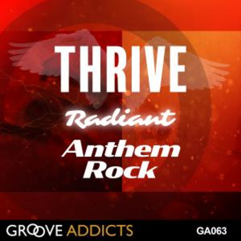 GA063 THRIVE Radiant Anthem Rock
