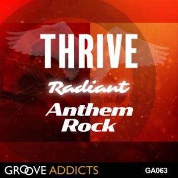 THRIVE Radiant Anthem Rock