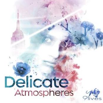Delicate Atmospheres