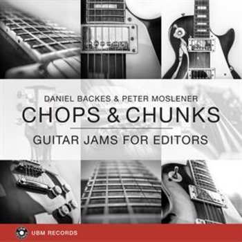 UBM2314 Chops & Chunks - Guitar Jams for Editors