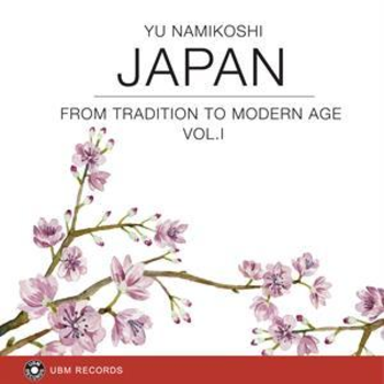 UBM2316 Japan - From Tradition to Modern Age Vol.I