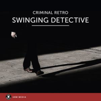 UBM2294 Swinging Detective - Criminal Retro