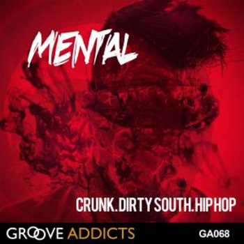 GA068 Mental Crunk Dirty South Hip Hop