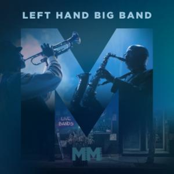 Left Hand Big Band