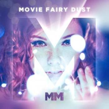 Movie Fairy Dust