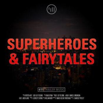 Superheroes And Fairy Tales