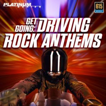 Get Going - Driving Rock Anthems