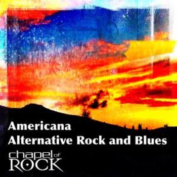 AMERICANA - ALTERNATIVE ROCK & BLUES