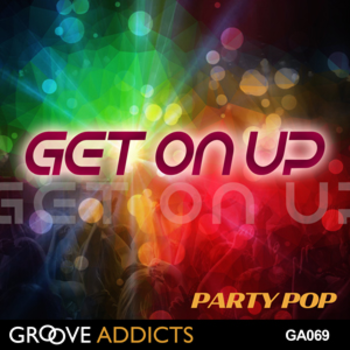 Get On Up - Party Pop