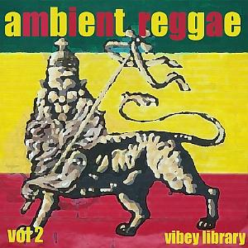 VIBEY 050 Ambient Reggae 2