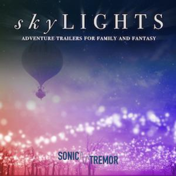 SOT009 - skyLIGHTS: Adventure Trailers for Family & Fantasy