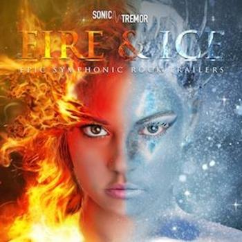 Fire & Ice: Epic Symphonic Rock Trailers