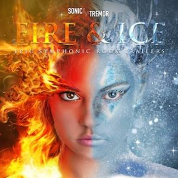 Fire & Ice: Epic Symphonic Rock Trailers