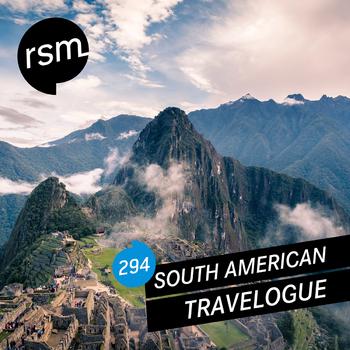 RSM294 South American Travelogue