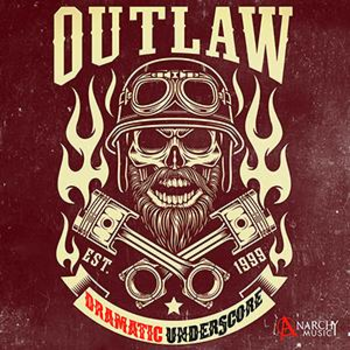 Outlaw - Dramatic Underscore