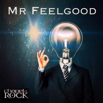 MR FEELGOOD