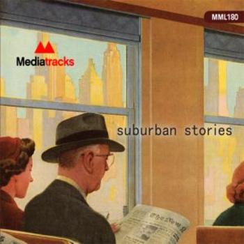 SUBURBAN STORIES