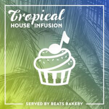 Tropical House Infusion