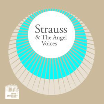 Strauss & the Angels' voices