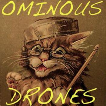 Ominous Drones
