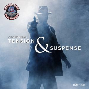 KAT1646 ORCHESTRAL TENSIONS AND SUSPENSE