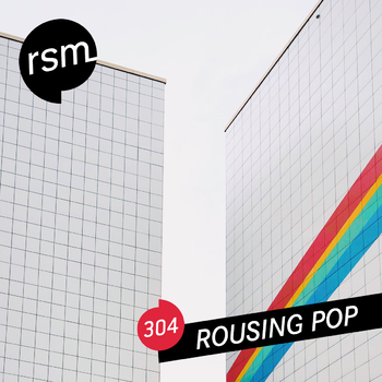 RSM304 Rousing Pop