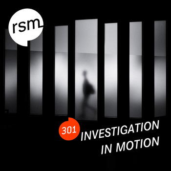 RSM301 Investigation In Motion