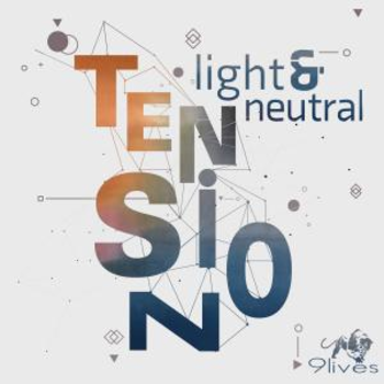 Light and Neutral Tension
