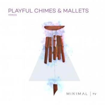 Playfull Chimes & Mallets