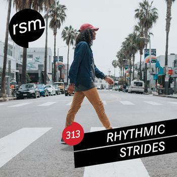 RSM313 Rhythmic Strides