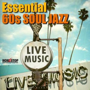 Essential 60s Soul Jazz