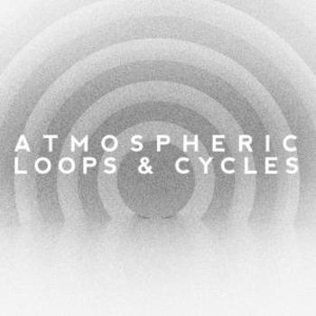 Atmospheric Loops & Cycles Vol. 1