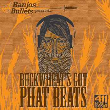 Buckwheat's Got Phat Beats