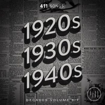 Decades Vol 6: 1920s, 1930s, 1940s