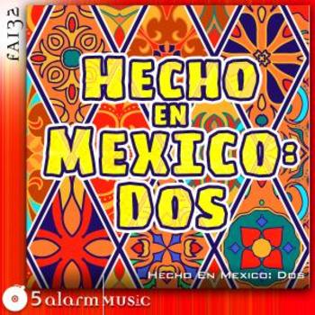 05A132 - Hecho En Mexico Volume 2