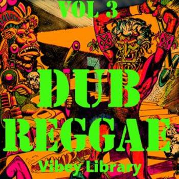 Dub Reggae vol 3