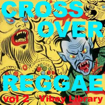 Crossover Reggae vol 2