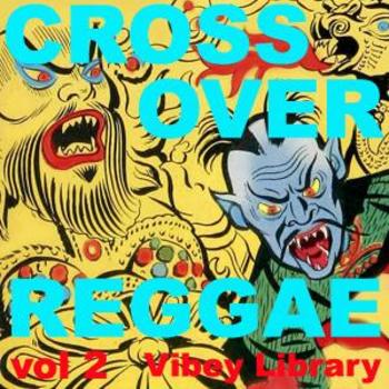 Crossover Reggae vol 2