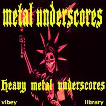 Metal Underscores