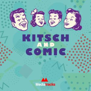 Kitsch and Comic