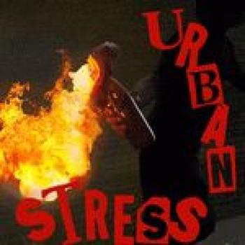URBAN STRESS