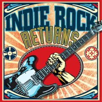 INDIE ROCK RETURNS
