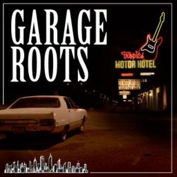 GARAGE ROOTS