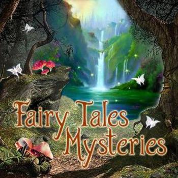 FAIRY TALES MYSTERIES