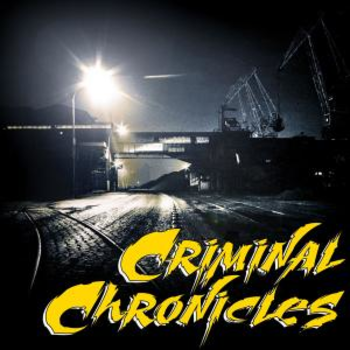 CRIMINAL CHRONICLES