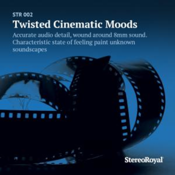 Twisted Cinematic Moods
