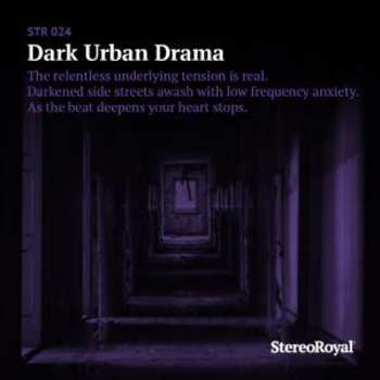Dark Urban Drama