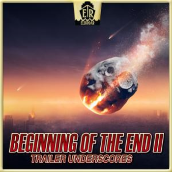 Beginning Of The End II