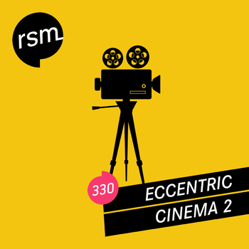 Eccentric Cinema 2